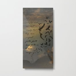 Faith is to Have Wings  Metal Print