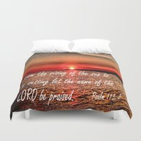 bible verse Duvet Covers featuring Bible Scripture Psalm 113:3 by Saribelle Inspirational Art