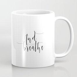 Yoga Print And Breathe Yoga Gifts Meditation Room Relax Quote Relax Print Relaxation Gift Printable Coffee Mug