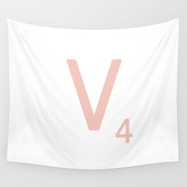 Pink Scrabble Letter V - Scrabble Tile Art and Accessories Wall Tapestry