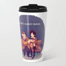 My Best, Oldest Friend Travel Mug