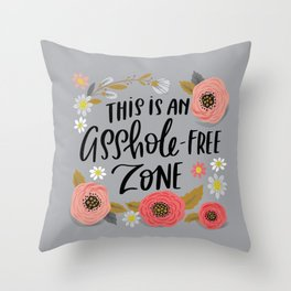 Pretty Swe*ry: This is an Asshole-free Zone Throw Pillow