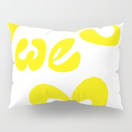 Today We Love Pillow Sham