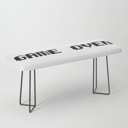 Game Over Bench