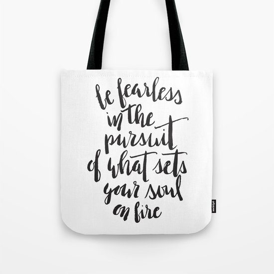 Inspirational Quote Be Fearless in White Tote Bag