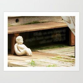 Angels have conversations with our souls Art Print