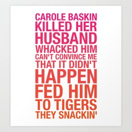 Carole Baskin TikTok Art Print