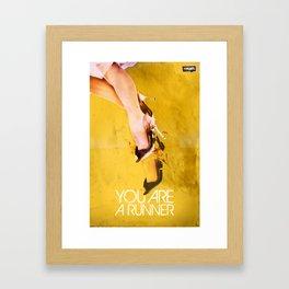 You Are A Runner Framed Art Print