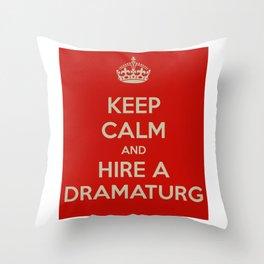 Hire a Dramaturg Throw Pillow