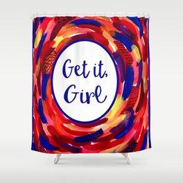 Feminist Art: Get it, Girl, Abstract, Girl Power, Feminism Shower Curtain