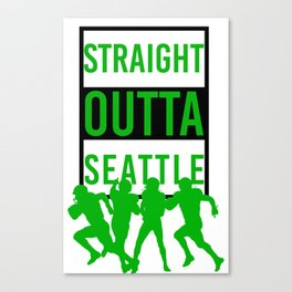Straight Outta Seattle Canvas Print