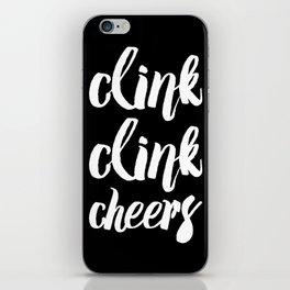 clink clink iPhone Skin