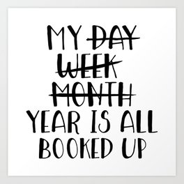 My Year is all Booked Up Art Print