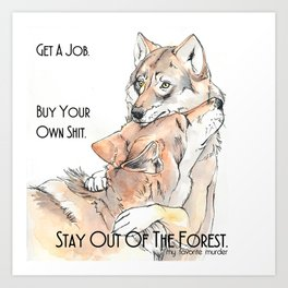 MFM: Stay Out of the Forest Art Print