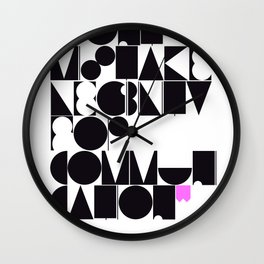 Don't mistake legibility for communication Wall Clock