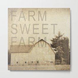 FARM SWEET FARM Metal Print