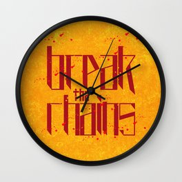 Break the chains 2 Wall Clock