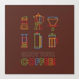 ENJOY YOUR COFFEE Canvas Print