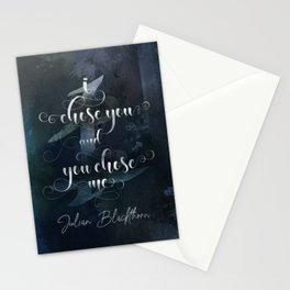 I chose you and you chose me. Julian Blackthorn. Lord of Shadows. Stationery Cards