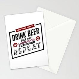 Be Happy Drink Beer Pet Labrador Retriever Design Stationery Cards