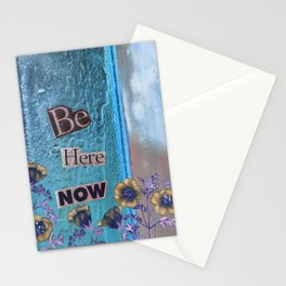 Be Here Now Inspirational Quote with Flowers Stationery Cards