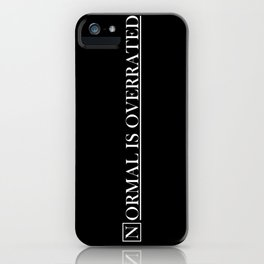 normal is overrated iPhone Case