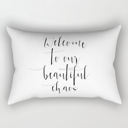 Welcome To Our Beautiful Chaos, Printable Home Decor, Living Room Decor Rectangular Pillow