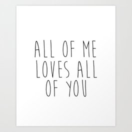 All Of Me Loves All Of You Bedroom Wall Decor • Love Canvas • I Love you Canvas • Love Sign Art Print