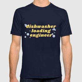 Dishwasher Loading Engineer T-shirt