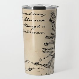 John Muir - The clearest way into the universe is through a forest wilderness Travel Mug