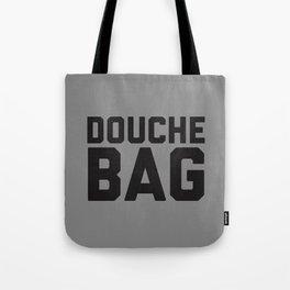Douchebag Tote Bag