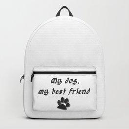 My dog, my best friend V1, saying dogs, dog fan Backpack