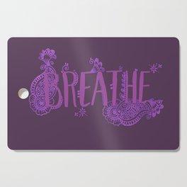 Breathe Cutting Board