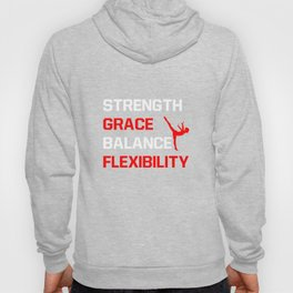 Strength Grace Balance Flexibility Gymnastics T-Shirt Hoody