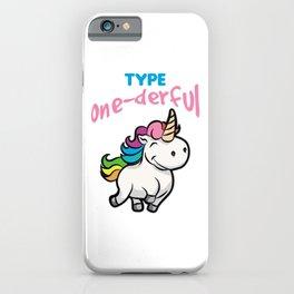 TYPE ONE DERFUL Diabetes Diabetic funny Unicorn iPhone Case
