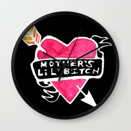 Mother's Lil' Bitch Wall Clock