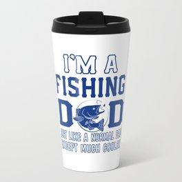 I'M A FISHING DAD Travel Mug