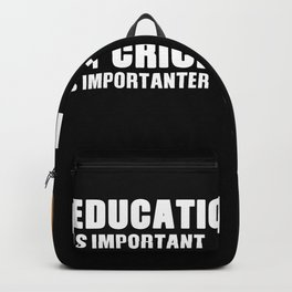 Cricket Is Important Funny Backpack