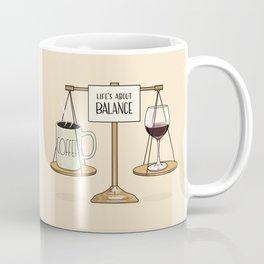 Coffee and Red Wine - Life's About Balance Coffee Mug