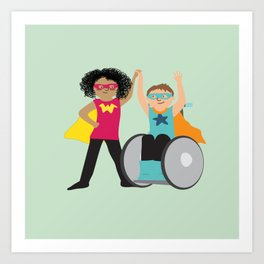 We could be heroes Art Print