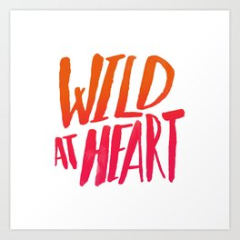 Wild At Heart x Typography Flame Ombre Art Print