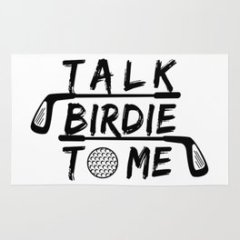 Talk Birdie To Me - Funny Golf Golfer Golfing Gift Rug