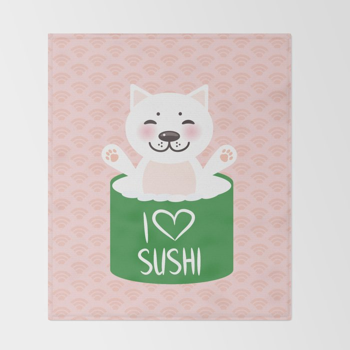I love sushi. Kawaii funny sushi roll and white cute cat with pink cheeks, emoji. Pink background Throw Blanket