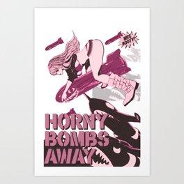 HORNY BOMBS AWAY PIN-UP Art Print