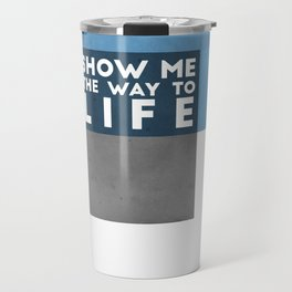 Way to Life Travel Mug