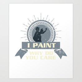 Painting Arts Teacher Painter Visual School Art Print