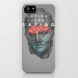 Loving & Saving iPhone Case