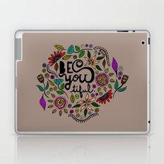 Be You-Tiful (color variation) Laptop & iPad Skin