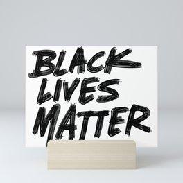 Black Lives Matter Mini Art Print