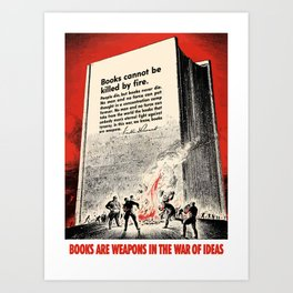 Books Are Weapons In The War Of Ideas Art Print